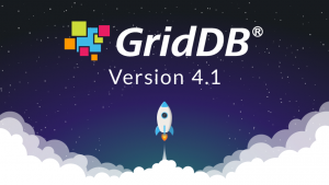 GridDB Community Edition version 4.1 Released