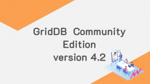 GridDB 4.2 Community Edition Released