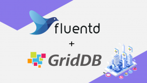 Using Fluentd to Push Data to GridDB